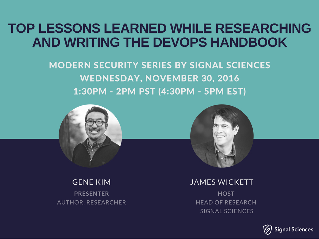 November 2016 - Top Lessons Learned While Researching And Writing The DevOps Handbook with Gene Kim, Author and Researcher