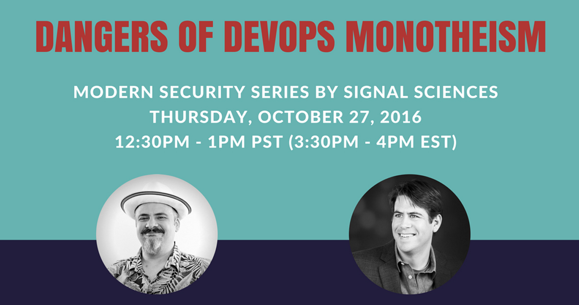 Modern Security Series: Dangers Of DevOps Monotheism