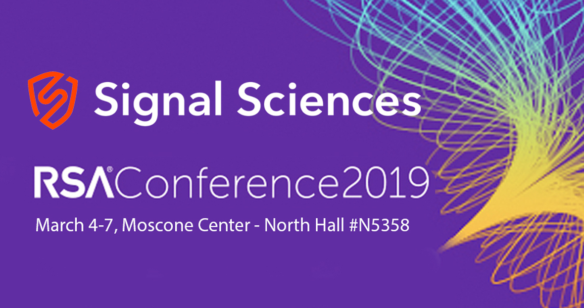 Meet Signal Sciences At RSA 2018