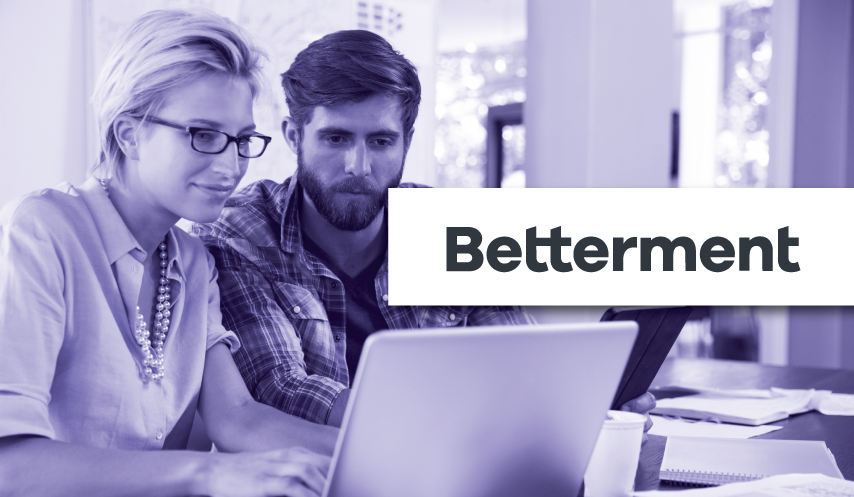 Betterment Customer Case Study