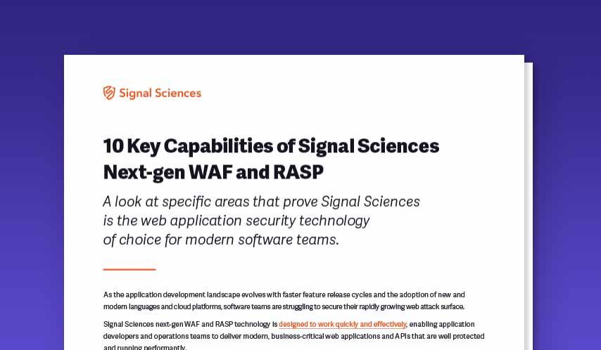 10 Key Capabilities of Signal Sciences Next-gen WAF and RASP
