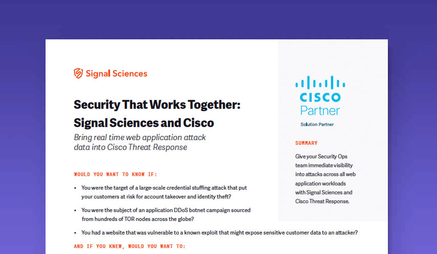 Security That Works Together: Signal Sciences and Cisco