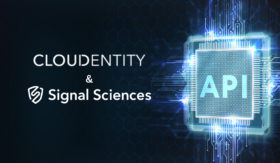 Cloudentity And Signal Sciences Join Forces To Provide A Comprehensive Approach To API Security