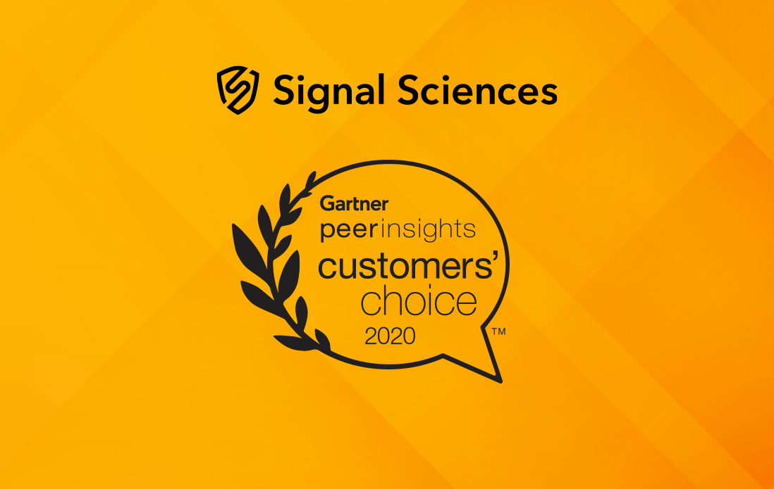 Signal Sciences Named a Gartner Peer Insights Customers' Choice for Web Application Firewalls Two Times in a Row