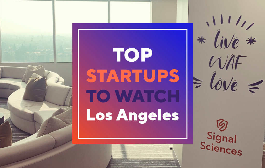 Signal Sciences is now featured on Los Angeles 50 Startups to Watch 2020
