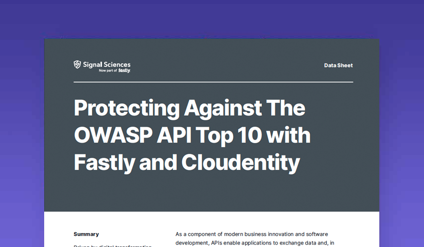 Protecting Against The OWASP API Top 10 with Fastly and Cloudentity