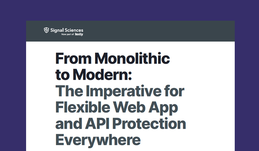From Monolithic to Modern: The Imperative for Flexible Web App and API Protection Everywhere