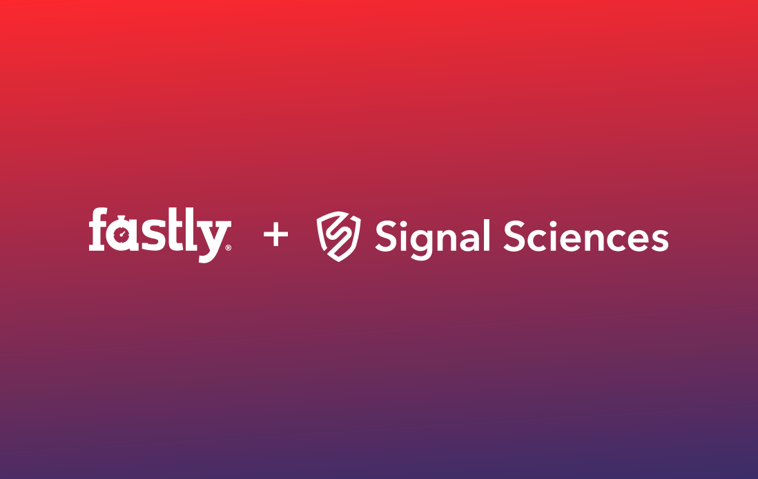Fastly + Signal Sciences