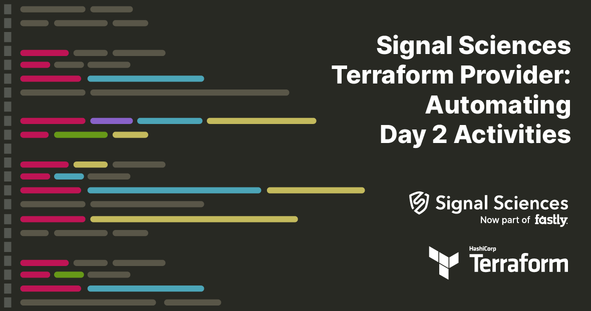 Introducing Signal Sciences Terraform Provider