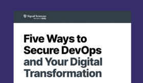 5 Ways To Secure DevOps & Your Digital Transformation